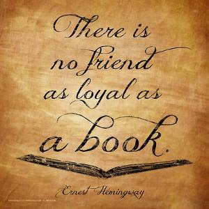 Here Is No Friend - Ernest Hemingway Classic Quote by Jeanne Stevenson