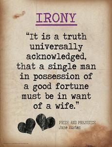 Irony (Quote from Pride and Prejudice by Jane Austen) by Jeanne Stevenson