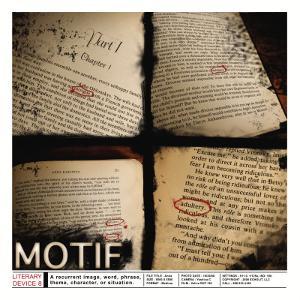 Literary Devices: Motif by Jeanne Stevenson