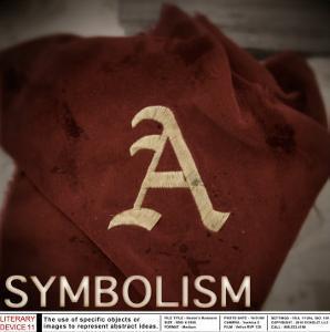 Literary Devices: Symbolism by Jeanne Stevenson