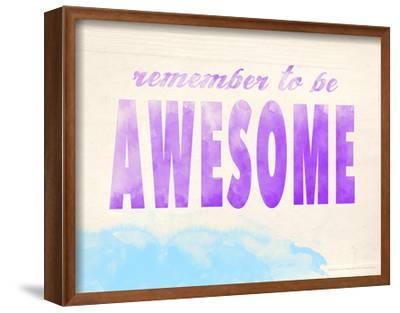 Remember to be Awesome