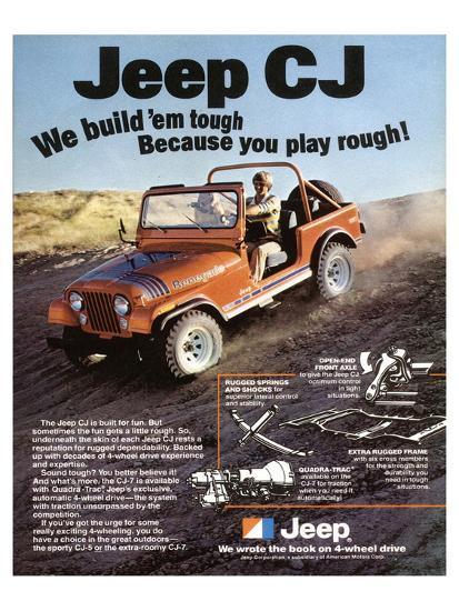 Jeep CJ - We Build 'Em Tough--Art Print