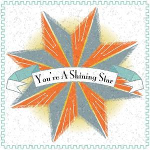 Youre A Shining Star by Jeffrey Cadwallader