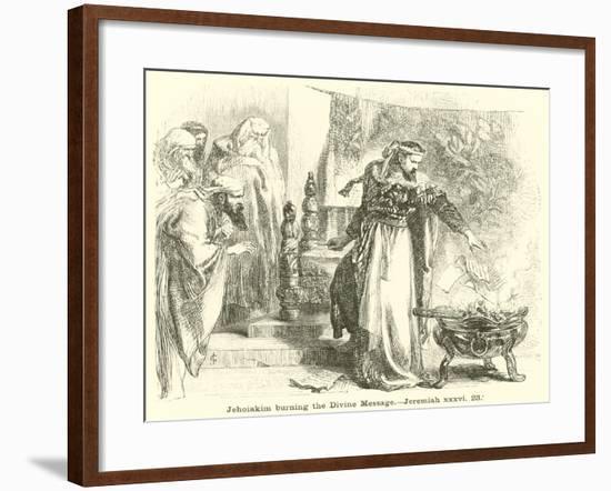Jehoiakim Burning the Divine Message, Jeremiah, XXXVI, 23--Framed Giclee Print
