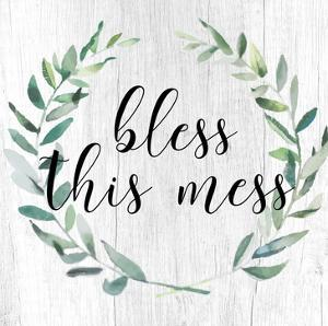 Bless This Mess 2 by Jelena Matic