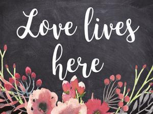 Love Lives Here by Jelena Matic