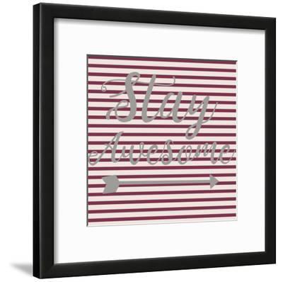 Stay Awesome Stripe