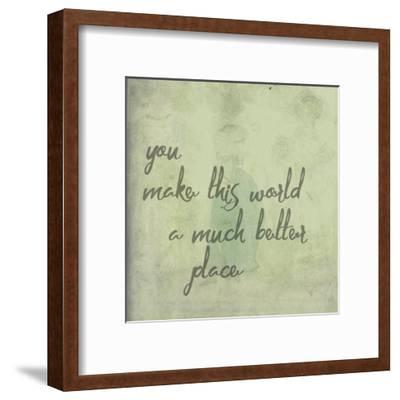You Make This World