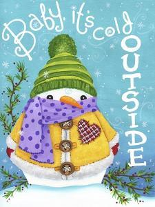 Baby Its Cold Outside by Jennifer Nilsson
