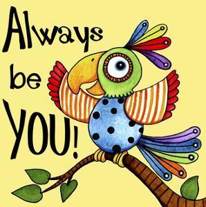 Be You Bird by Jennifer Nilsson