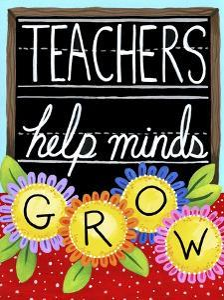 Teachers Help Minds Grow by Jennifer Nilsson