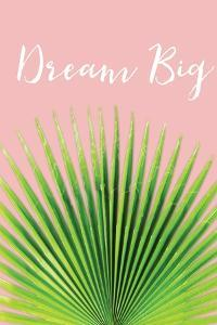 Dream Big by Jennifer Pugh