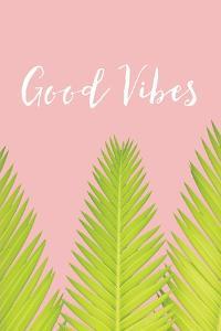 Good VIbes by Jennifer Pugh