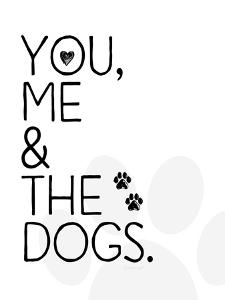 You, Me and the Dogs by Jennifer Pugh