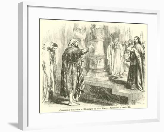 Jeremiah Delivers a Message to the King, Jeremiah, XXXVI, 29--Framed Giclee Print
