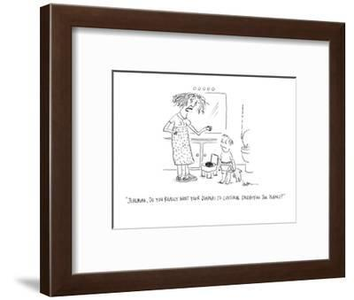 """""""Jeremiah, do you really want your diapers to continue destroying the plan?"""" - Cartoon-Mary Lawton-Framed Premium Giclee Print"""