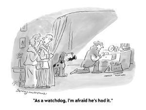 """""""As a watchdog, I'm afraid he's had it."""" - Cartoon by Jerry Marcus"""
