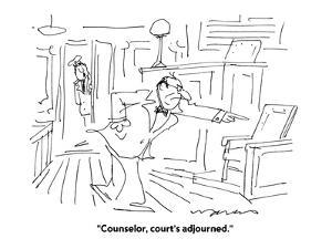 """""""Counselor, court's adjourned."""" - Cartoon by Jerry Marcus"""