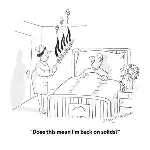 """""""Does this mean I'm back on solids?"""" - Cartoon by Jerry Marcus"""