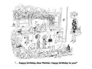 """. . . happy birthday dear Mother, happy birthday to you!"" - Cartoon by Jerry Marcus"