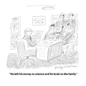 """""""He left his money to science and his brain to the family."""" - Cartoon by Jerry Marcus"""