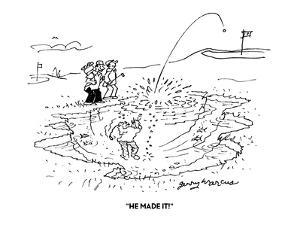"""""""HE MADE IT!"""" - Cartoon by Jerry Marcus"""