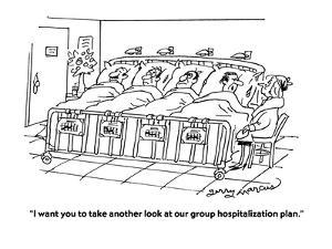 """""""I want you to take another look at our group hospitalization plan."""" - Cartoon by Jerry Marcus"""