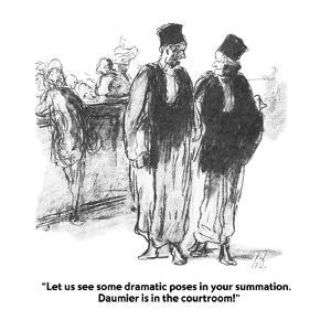 """""""Let us see some dramatic poses in your summation.  Daumier is in the cour?"""" - Cartoon by Jerry Marcus"""