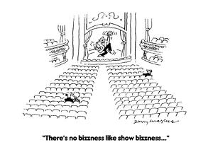 """There's no bizzness like show bizzness..."" - Cartoon by Jerry Marcus"