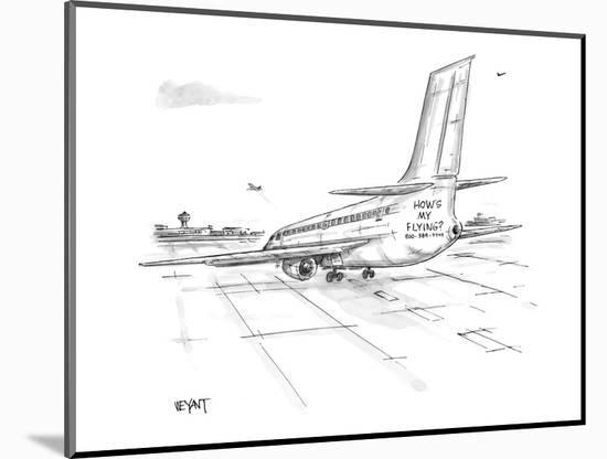 Jet airliner on runway with 'How's my Flying?  800 - 389 - 7499' painted b? - New Yorker Cartoon-Christopher Weyant-Mounted Premium Giclee Print