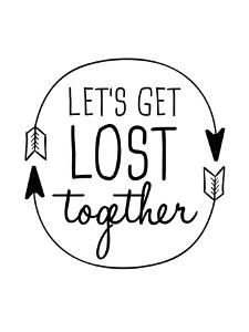 Black Let's Get Lost by Jetty Printables