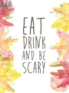 Eat Drink And Be Scary Halloween Print by Jetty Printables