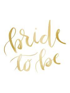 Gold Bride To Be Typography by Jetty Printables