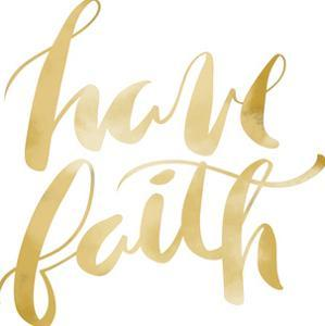 Gold Have Faith Typography by Jetty Printables
