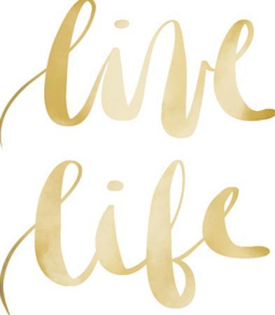 Gold Live Life Typography by Jetty Printables