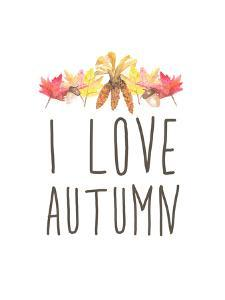 I Love Autumn Typography by Jetty Printables