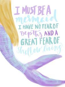 I Must Be A Mermaid Typography by Jetty Printables