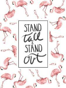 Stand Tall And Stand Out Flamingo Typography by Jetty Printables