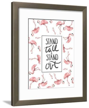 Stand Tall And Stand Out Flamingo Typography