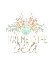 Take Me To The Sea Typographic Art by Jetty Printables