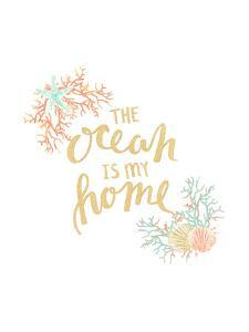 The Ocean Is My Home Typography by Jetty Printables
