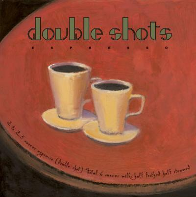 Double Shots