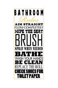 Bathroom Rules by Jim Baldwin
