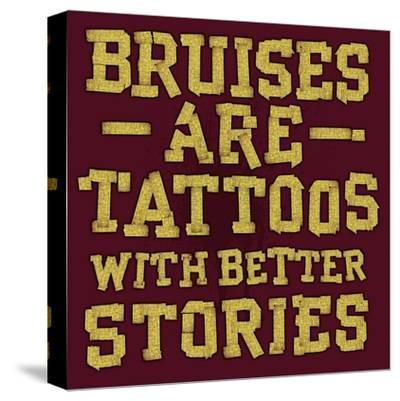 Bruises are Tattoos