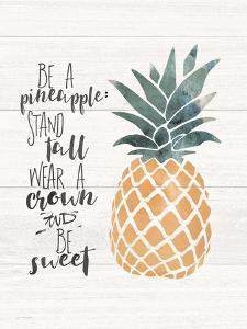Be a Pineapple by Jo Moulton