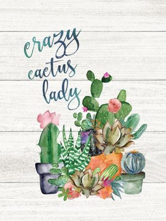 Crazy Cactus Lady by Jo Moulton