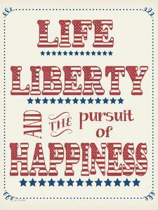 Life Liberty Happiness by Jo Moulton