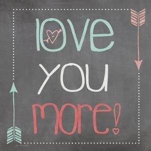Love You More Square by Jo Moulton
