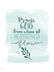 Praise God by Jo Moulton