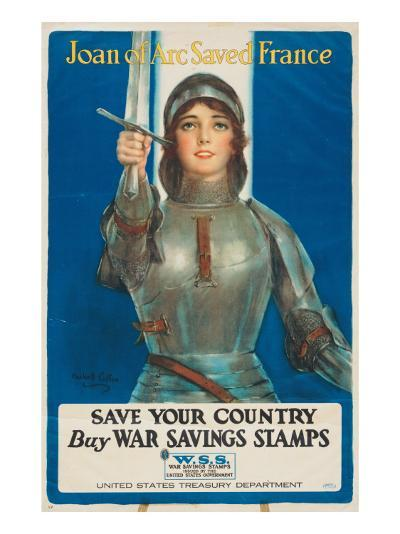 """""""Joan of Arc Saved France: Save Your Country, Buy War Savings Stamps"""", 1918-William Haskell Coffin-Giclee Print"""